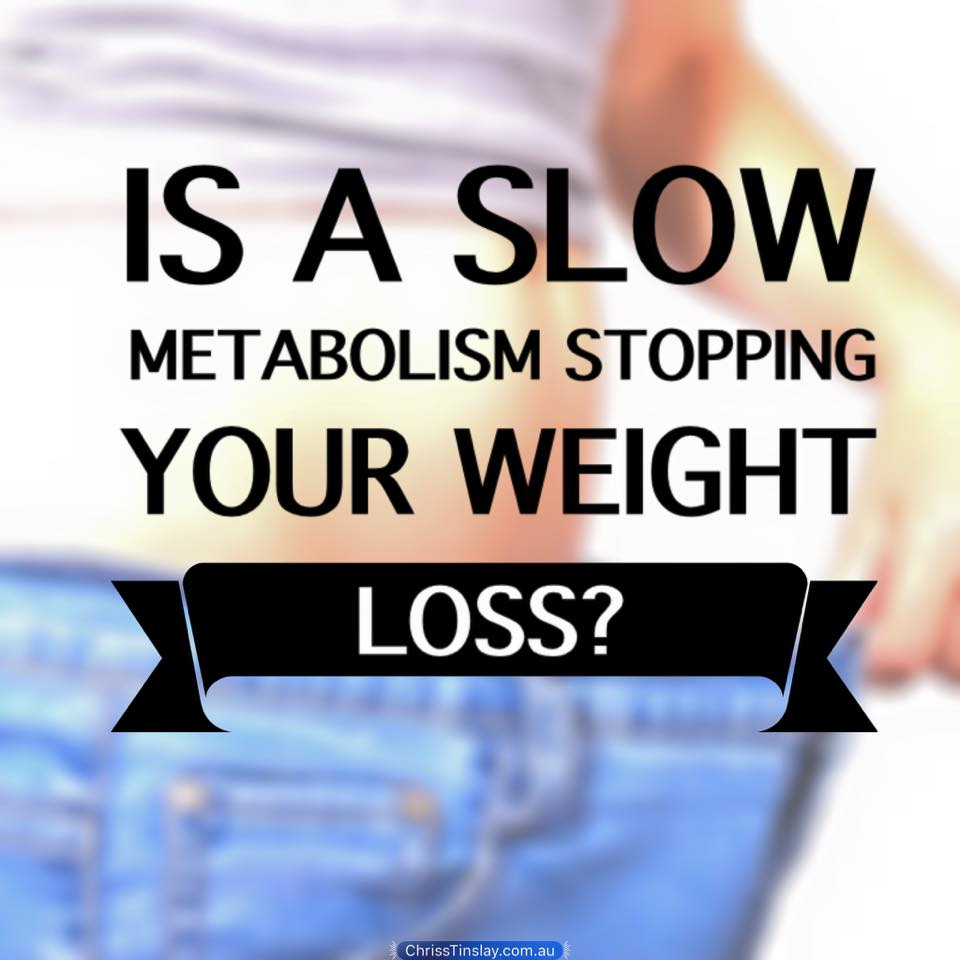 slow metabolism stopping your weight loss