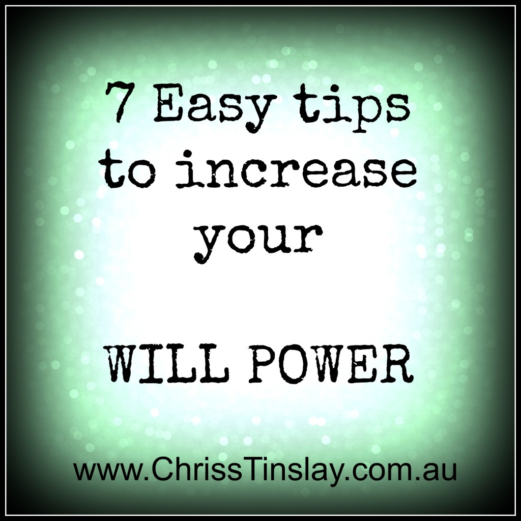 7 tips to increase will power
