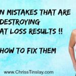 12 common mistakes that are destroying your fat loss results