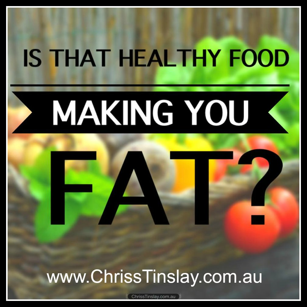 is that healthy food making you fat2