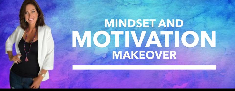 mindset and motivation make over